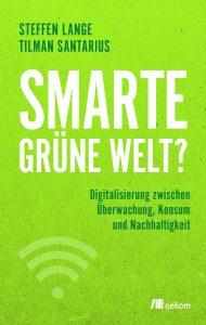Buchcover Sartorius: Smarte grüne Welt?