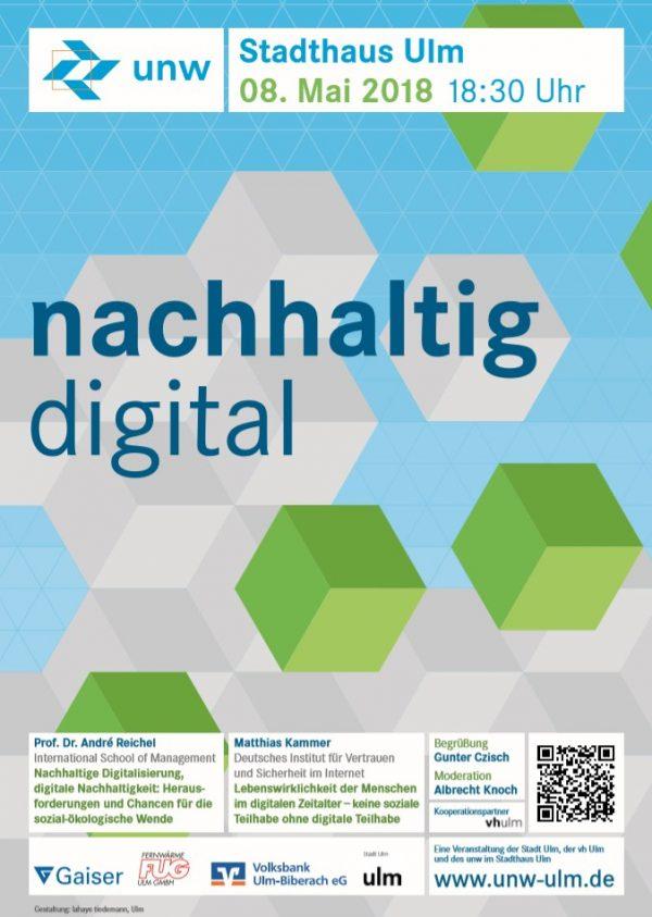 nachhaltig digital ‒ unw-Stadthausveranstaltung am 8. Mai 2018 im Stadthaus Ulm