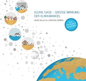 Titelseite: Kleine Gase - Große Wirkung: Der Klimawandel